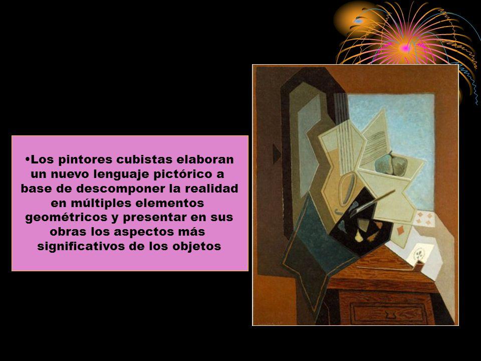 Los pintores cubistas elaboran un nuevo lenguaje pictórico a