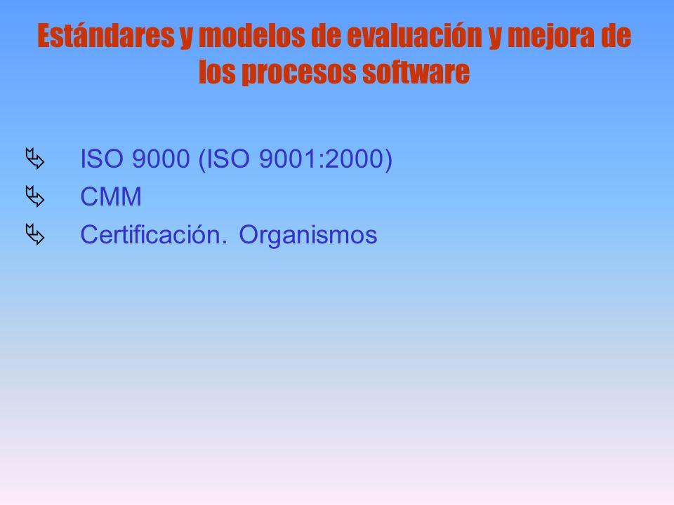 Estándares y modelos de evaluación y mejora de los procesos software