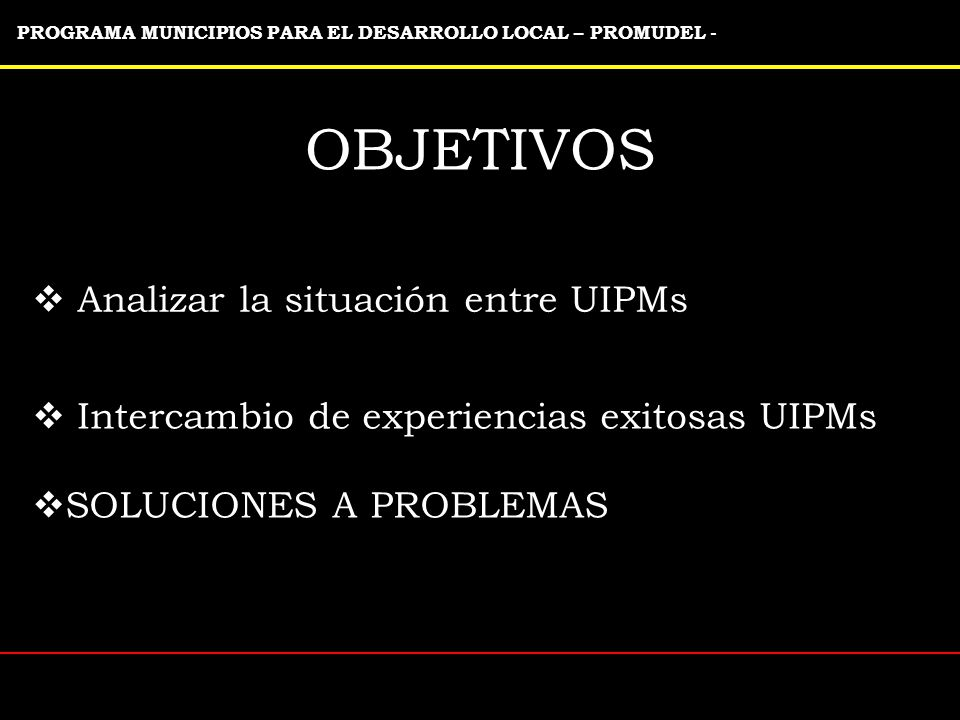 Analizar la situación entre UIPMs