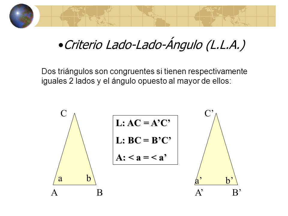Criterio Lado-Lado-Ángulo (L.L.A.)