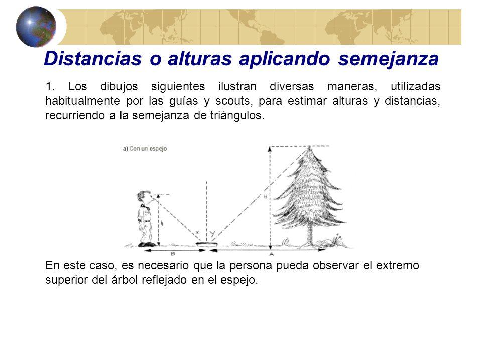 Distancias o alturas aplicando semejanza
