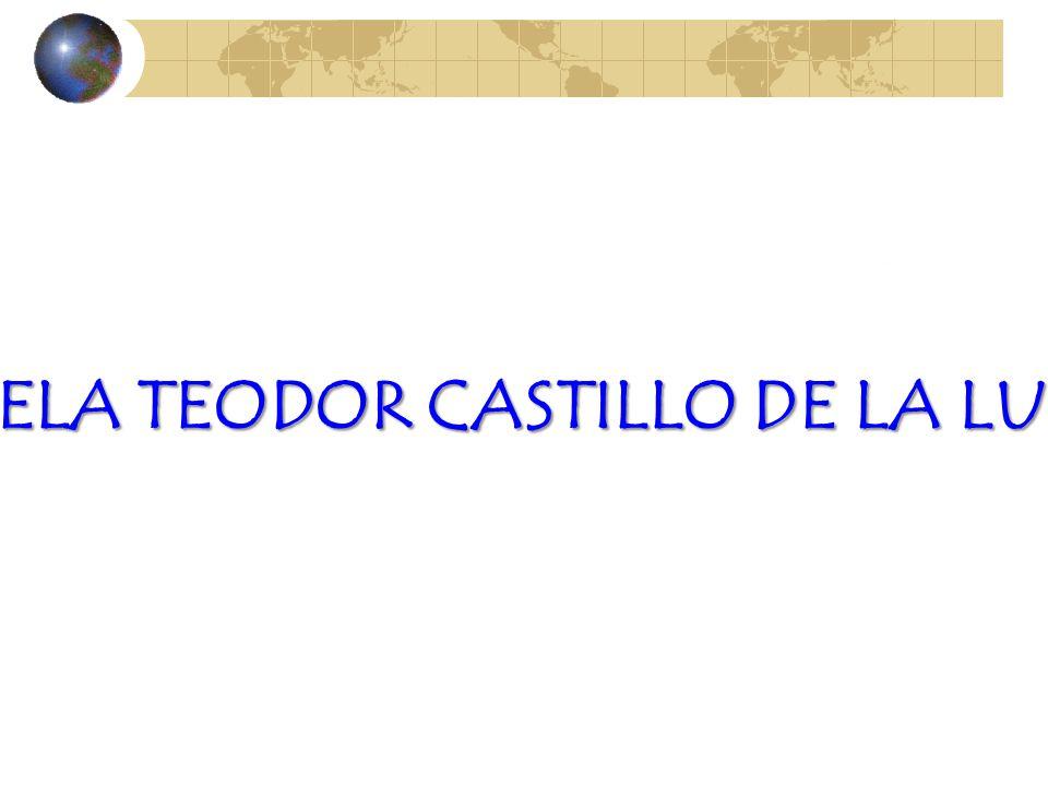 ESCUELA TEODOR CASTILLO DE LA LUZ