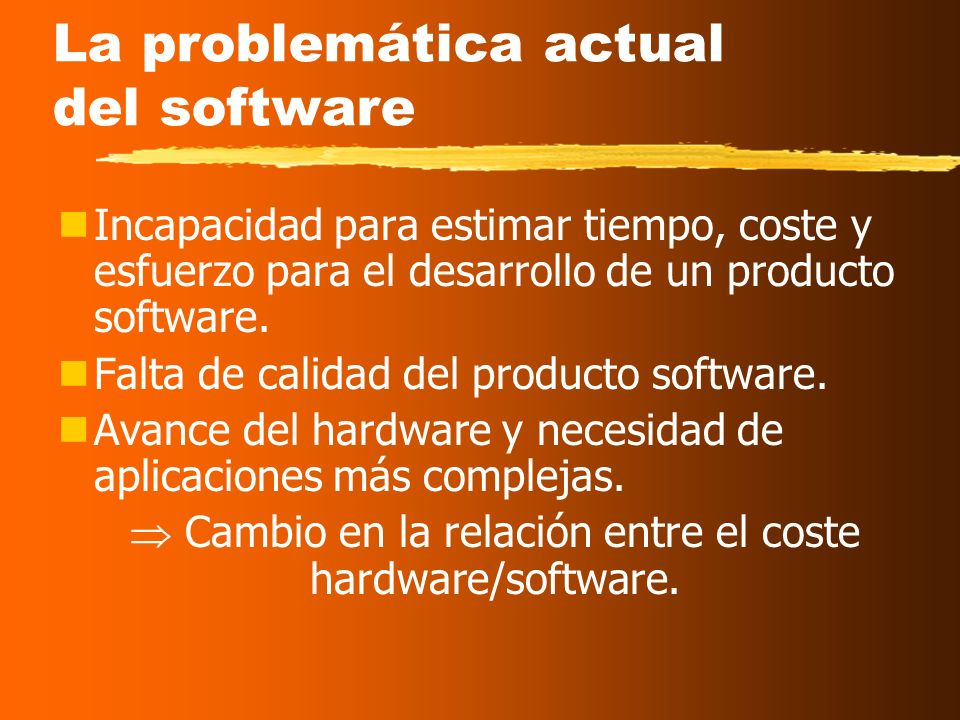 La problemática actual del software