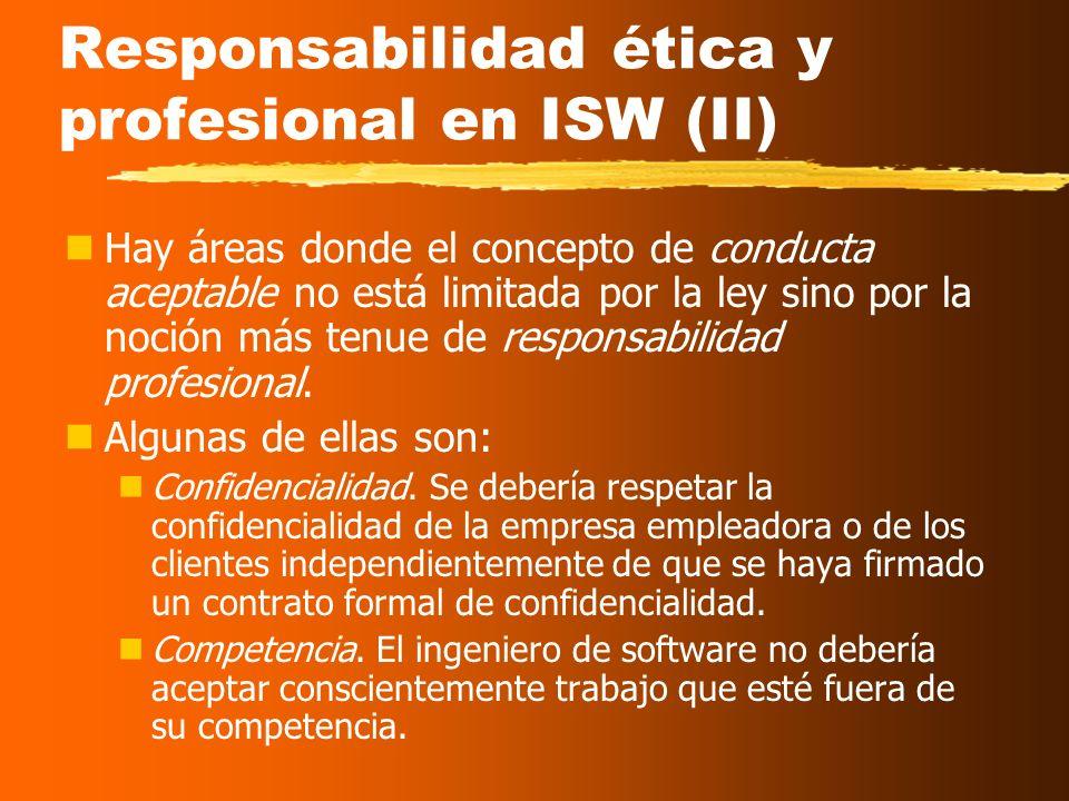 Responsabilidad ética y profesional en ISW (II)