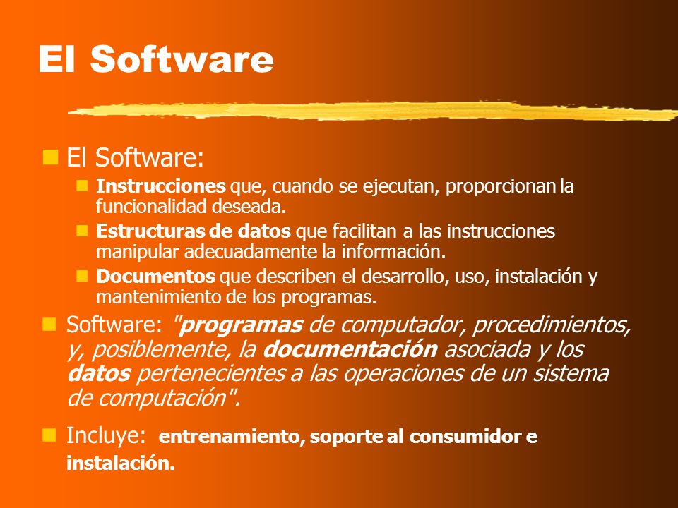 El Software El Software: