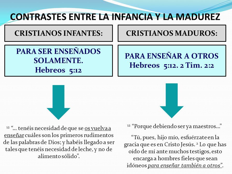 CONTRASTES ENTRE LA INFANCIA Y LA MADUREZ