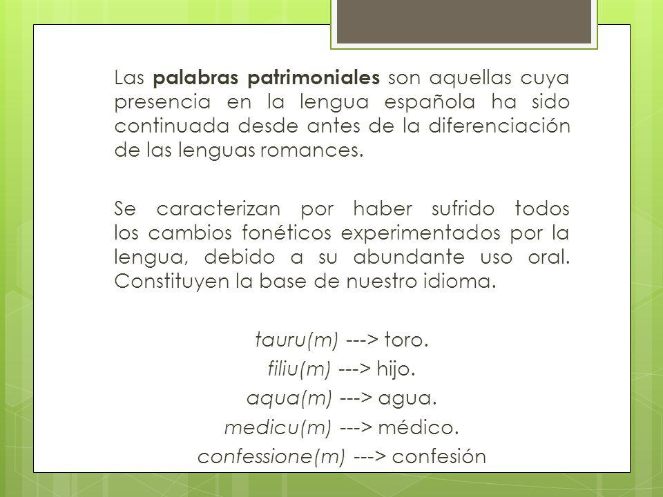 medicu(m) ---> médico. confessione(m) ---> confesión