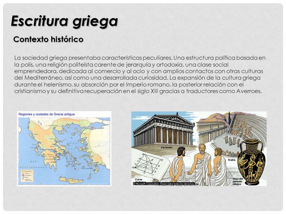 Escritura griega Contexto histórico