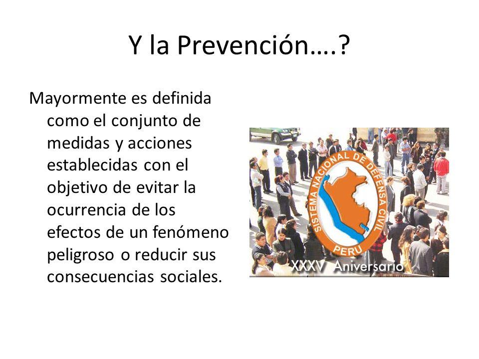 Y la Prevención….