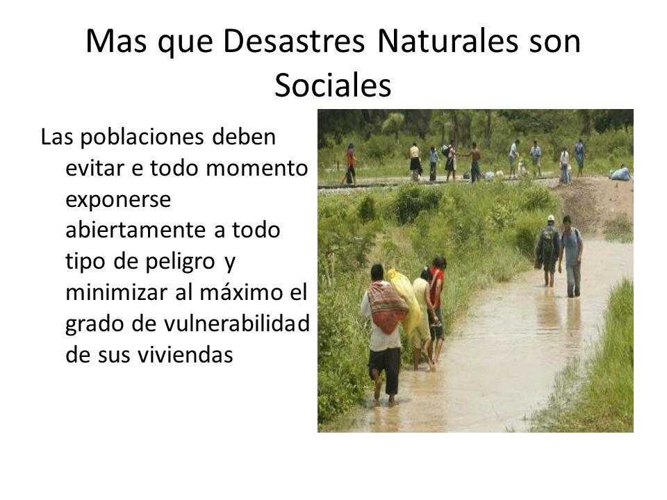 Mas que Desastres Naturales son Sociales
