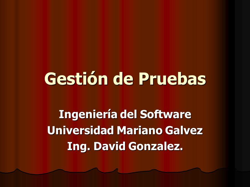 Ingeniería del Software Universidad Mariano Galvez
