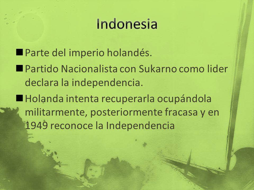 Indonesia Parte del imperio holandés.