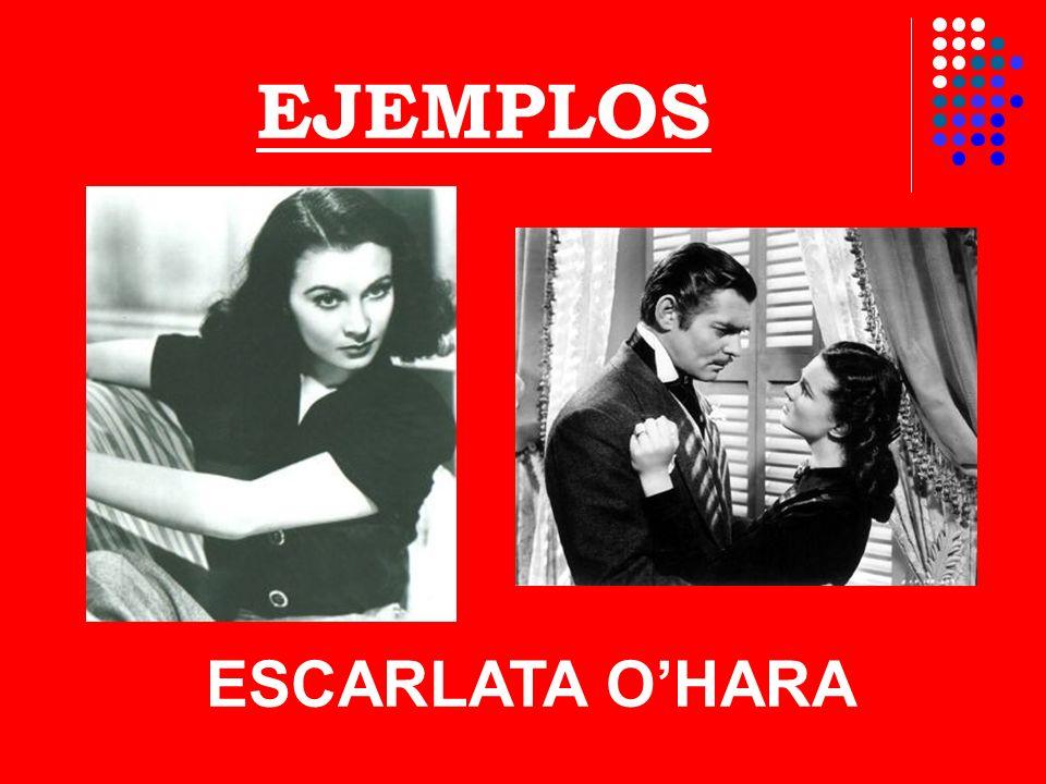 EJEMPLOS ESCARLATA O'HARA
