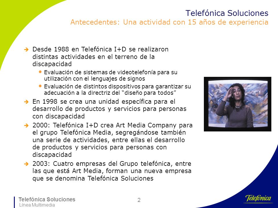 Telefónica Soluciones Antecedentes: Una actividad con 15 años de experiencia
