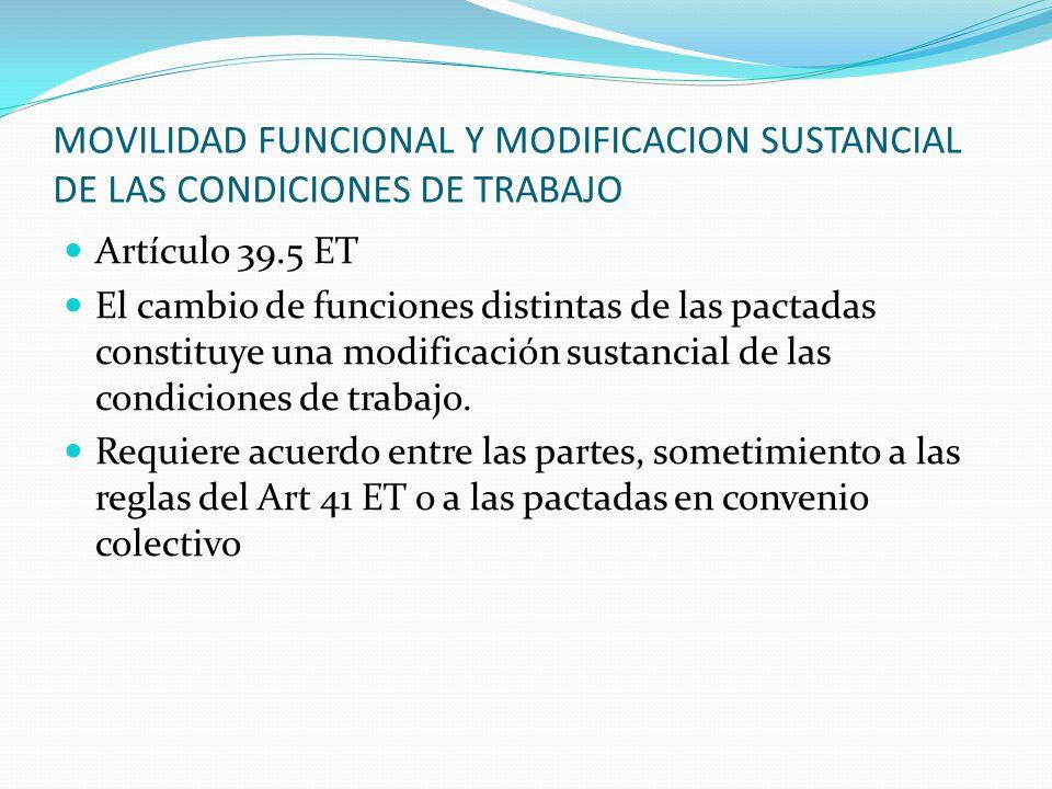 MOVILIDAD FUNCIONAL Y MODIFICACION SUSTANCIAL DE LAS CONDICIONES DE TRABAJO