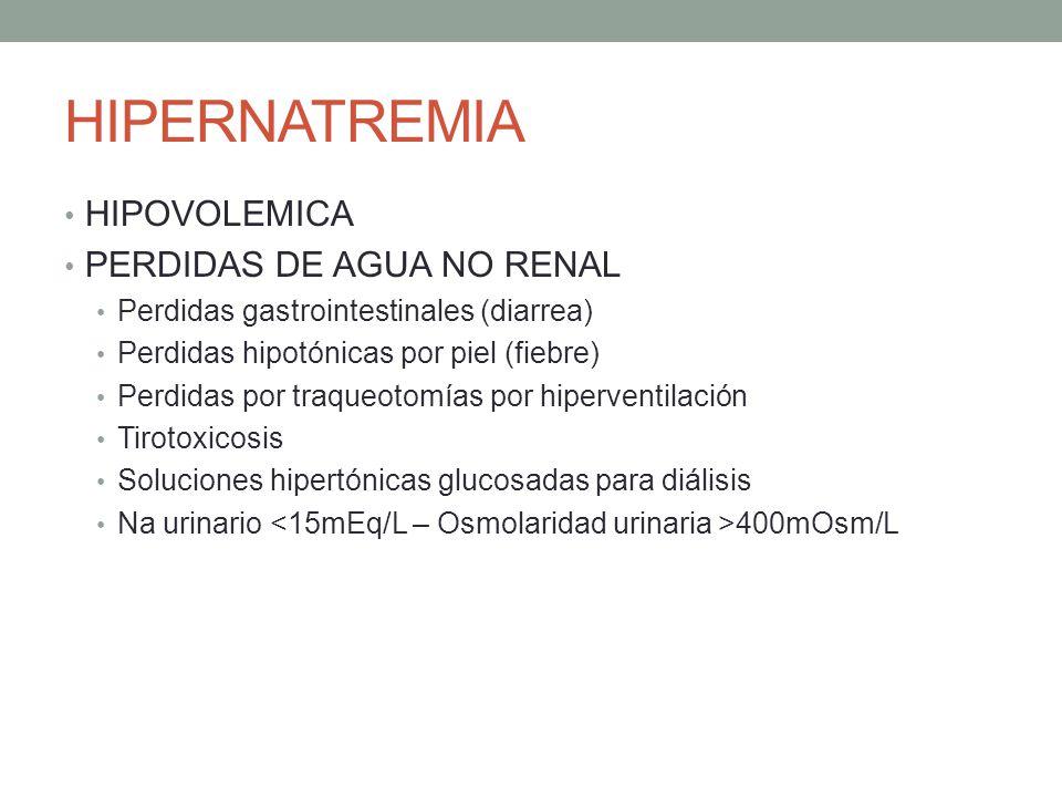 HIPERNATREMIA HIPOVOLEMICA PERDIDAS DE AGUA NO RENAL