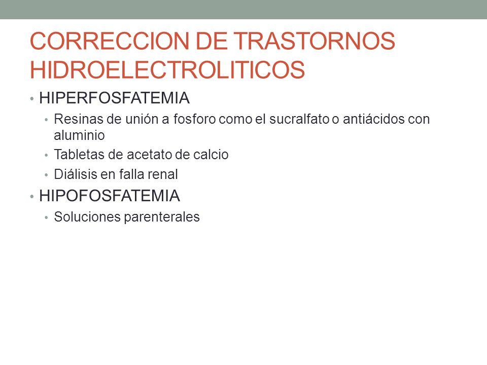 CORRECCION DE TRASTORNOS HIDROELECTROLITICOS