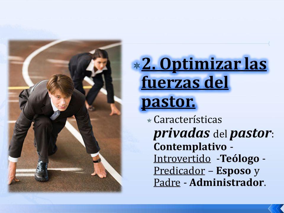 2. Optimizar las fuerzas del pastor.