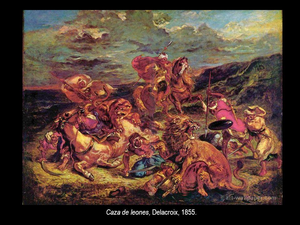 Caza de leones, Delacroix, 1855.