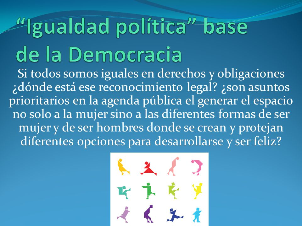 Igualdad política base de la Democracia