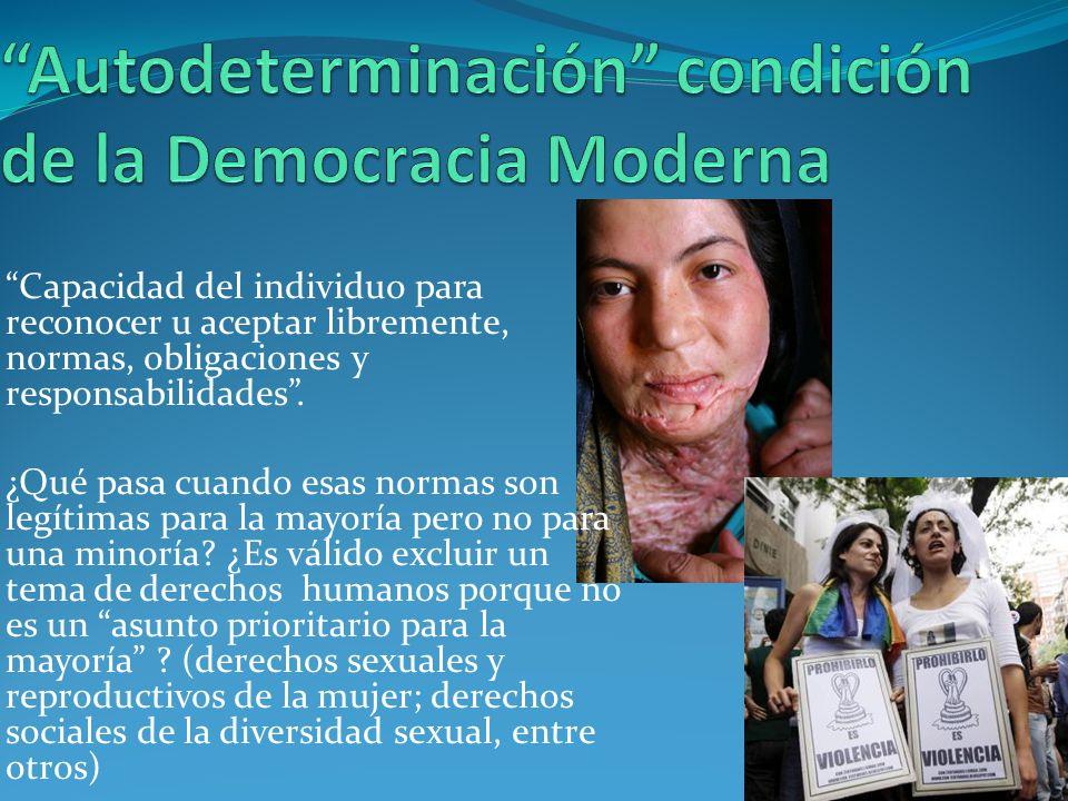 Autodeterminación condición de la Democracia Moderna