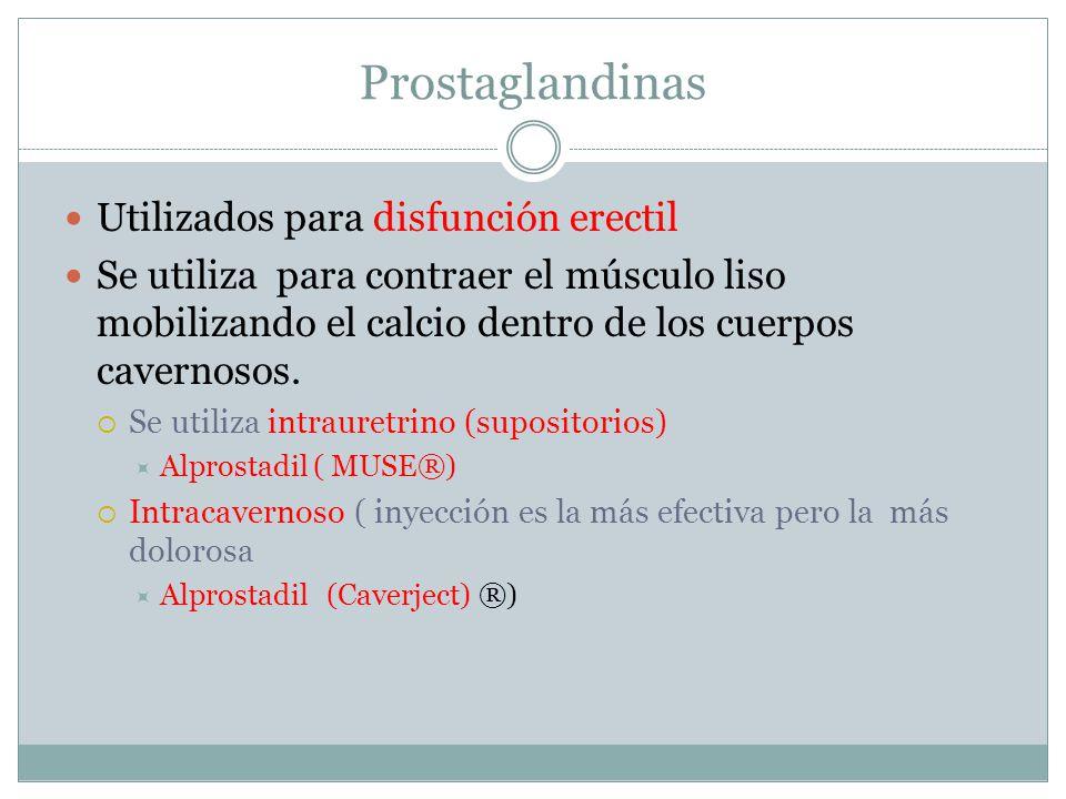 Prostaglandinas Utilizados para disfunción erectil