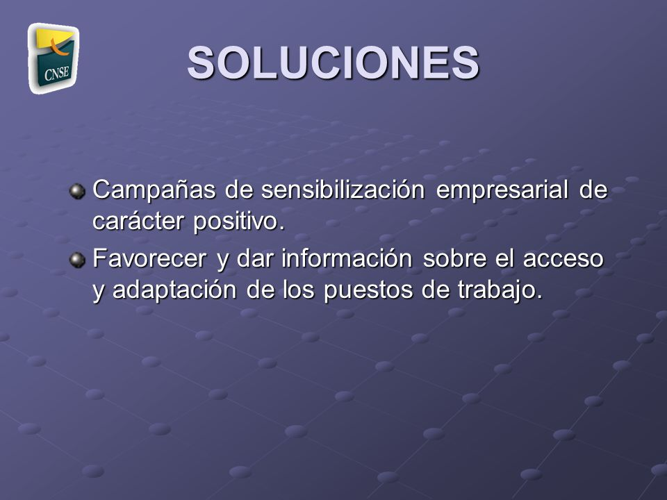 SOLUCIONES Campañas de sensibilización empresarial de carácter positivo.