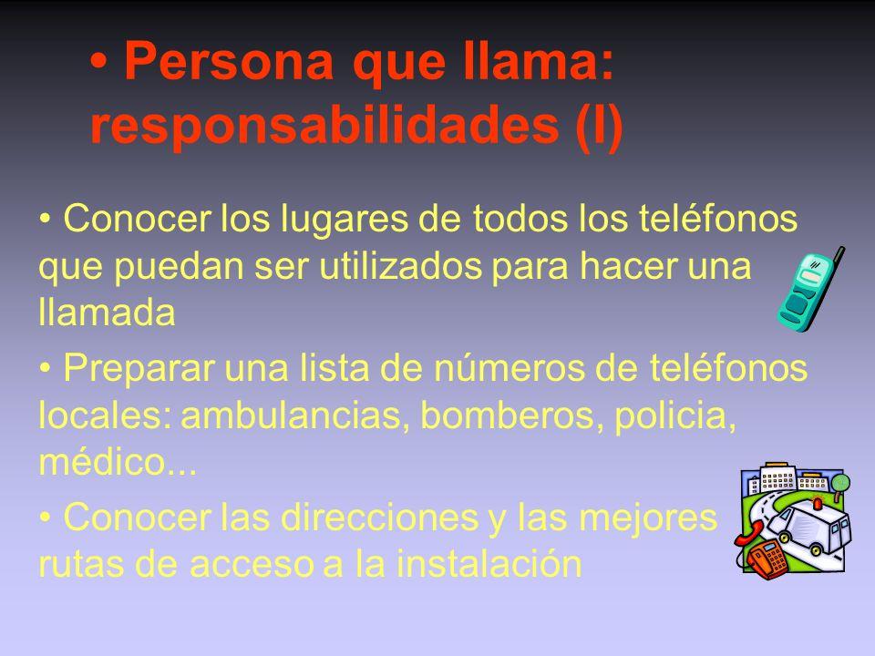 • Persona que llama: responsabilidades (I)