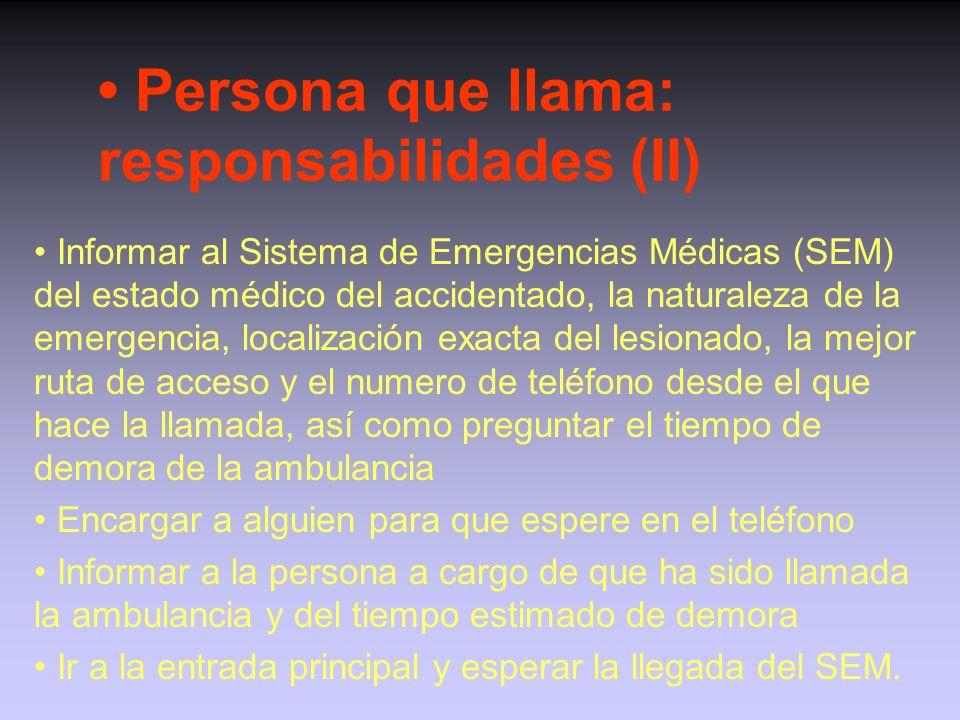 • Persona que llama: responsabilidades (II)