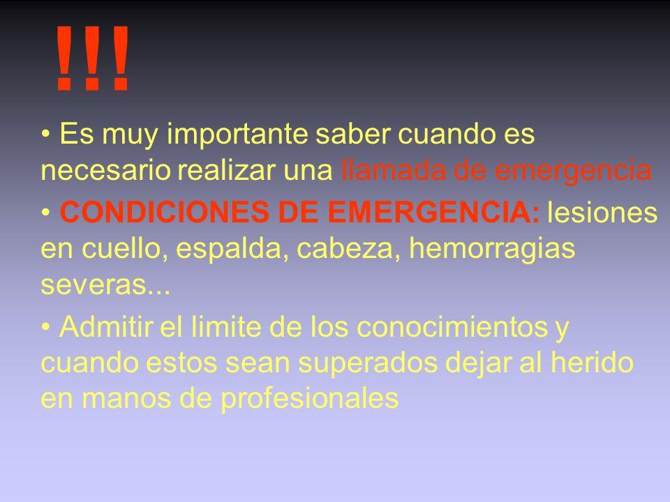 !!! • Es muy importante saber cuando es necesario realizar una llamada de emergencia.