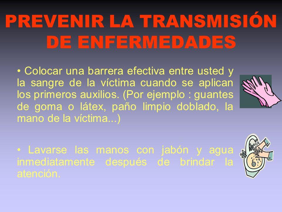 PREVENIR LA TRANSMISIÓN DE ENFERMEDADES