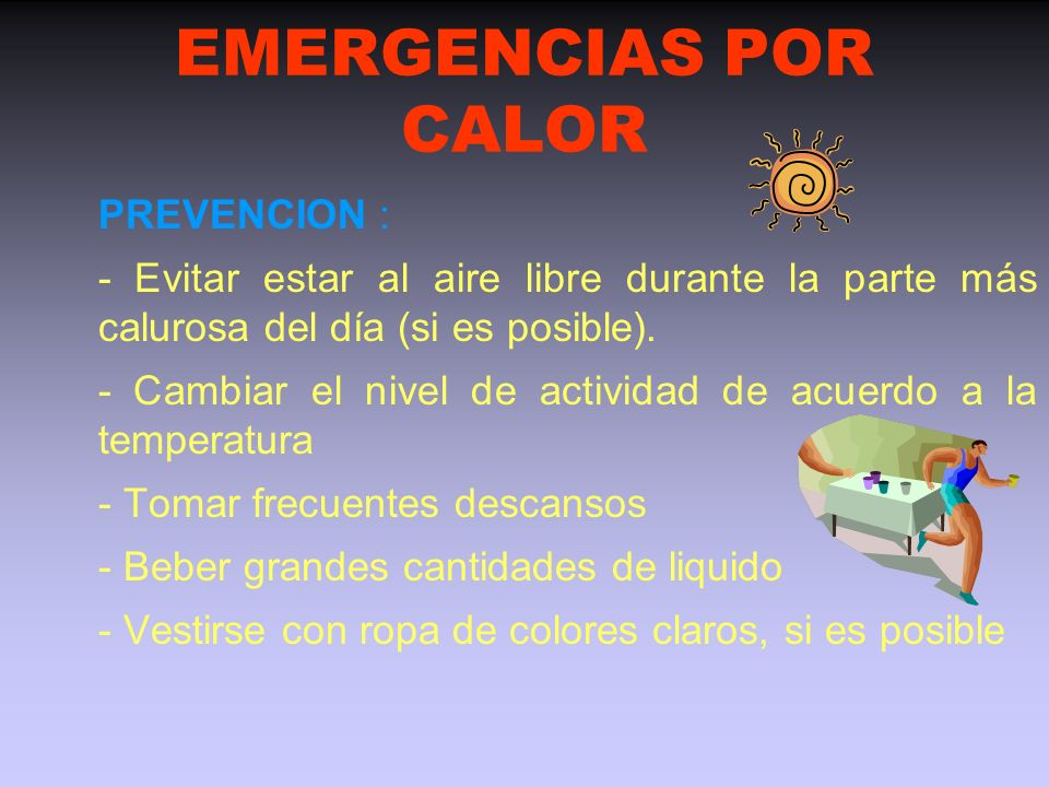 EMERGENCIAS POR CALOR PREVENCION :