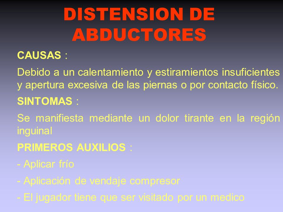 DISTENSION DE ABDUCTORES