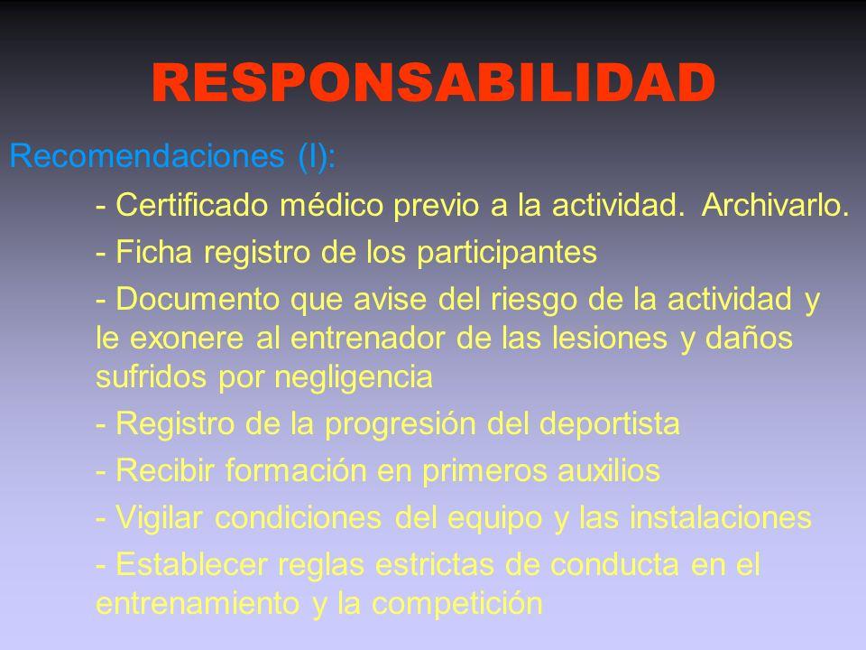 RESPONSABILIDAD Recomendaciones (I):