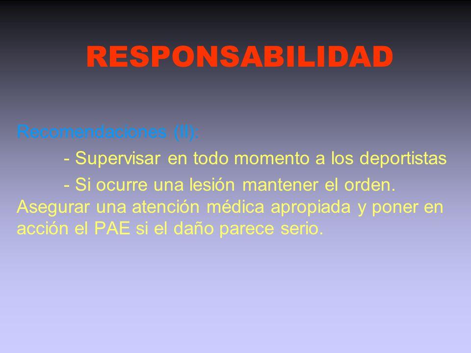 RESPONSABILIDAD Recomendaciones (II):