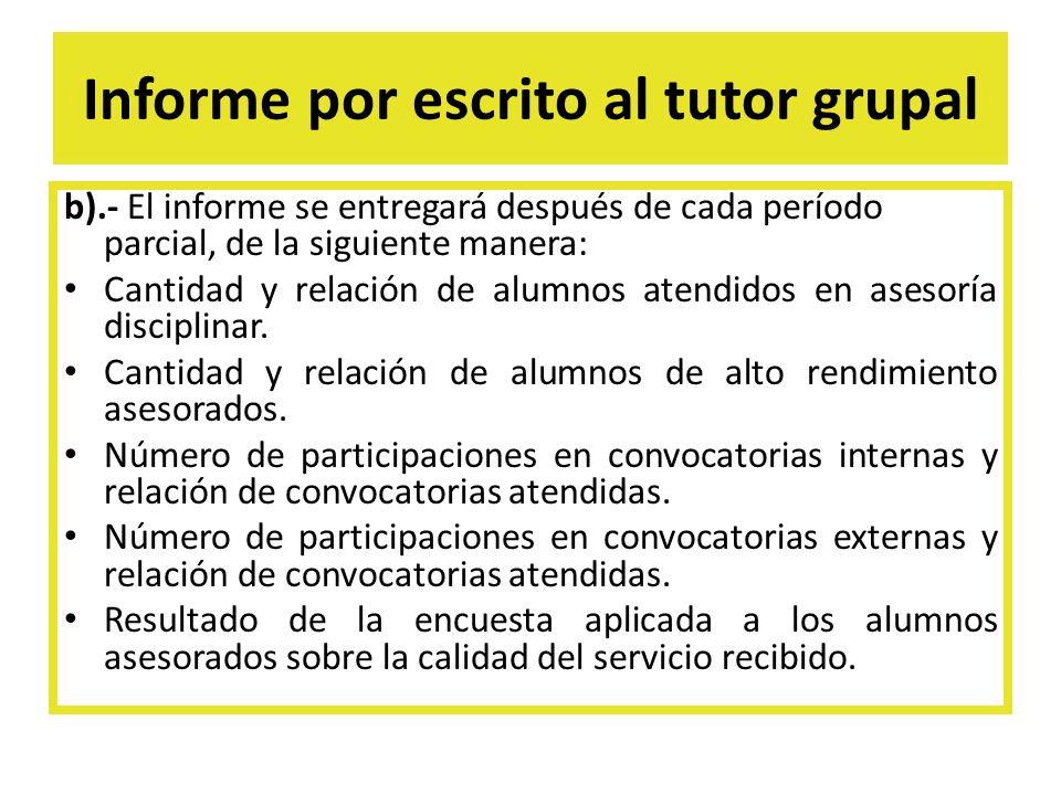 Informe por escrito al tutor grupal