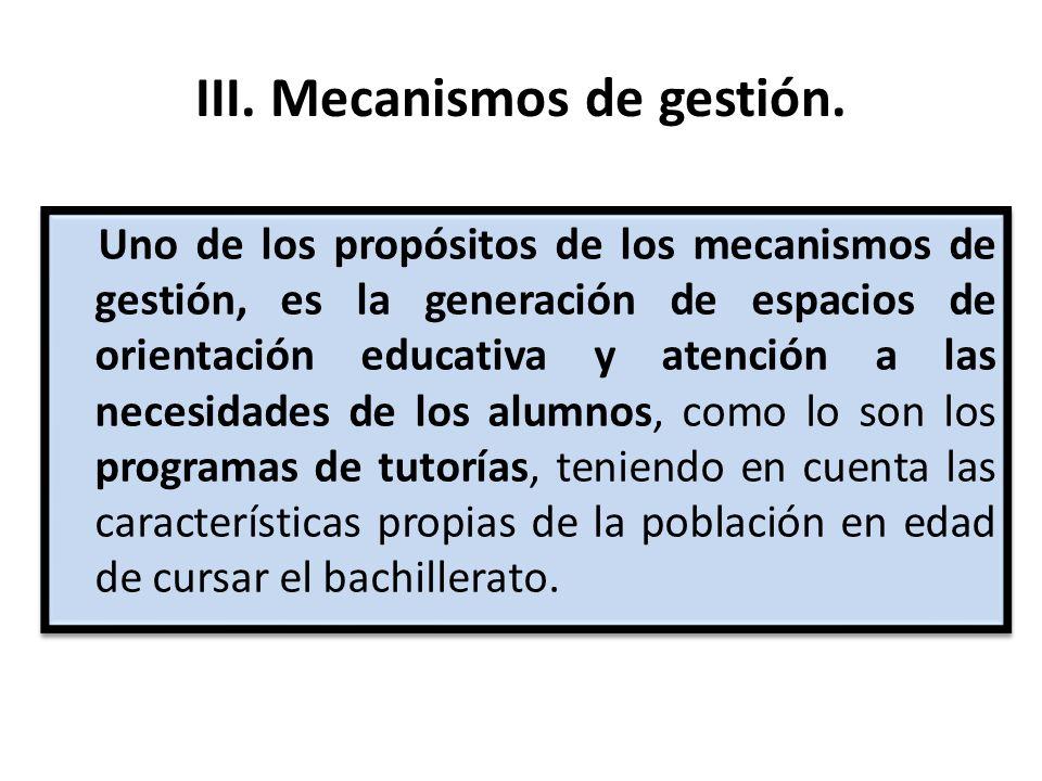 III. Mecanismos de gestión.