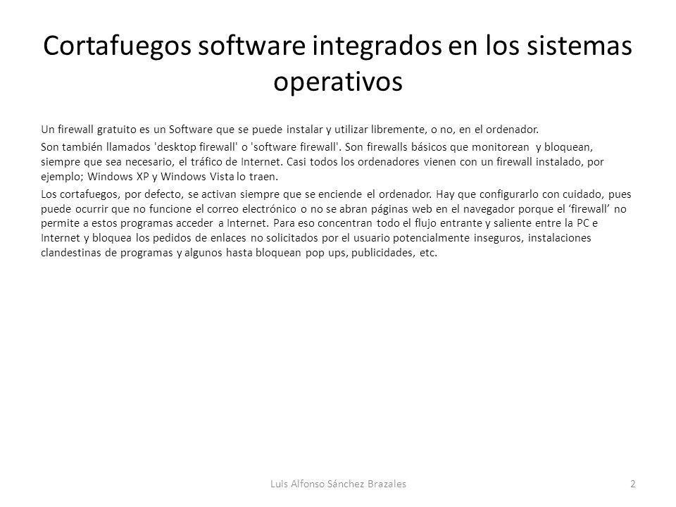 Cortafuegos software integrados en los sistemas operativos