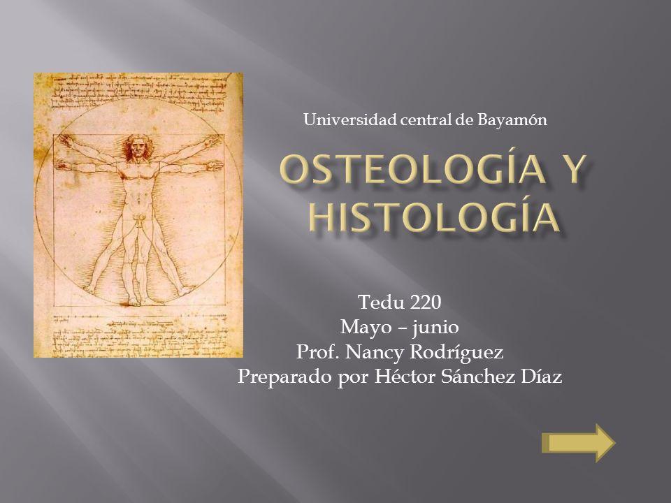 Osteología y Histología