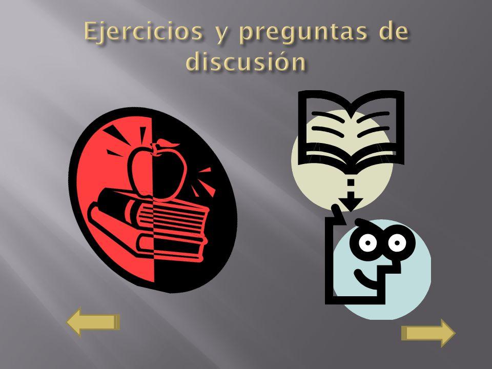 Ejercicios y preguntas de discusión