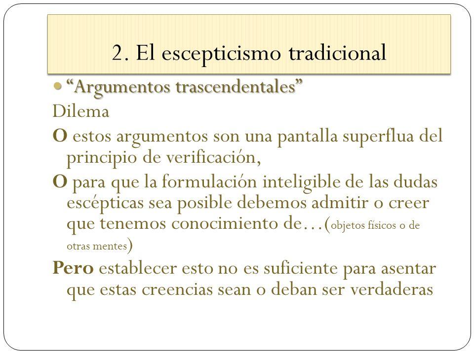 2. El escepticismo tradicional