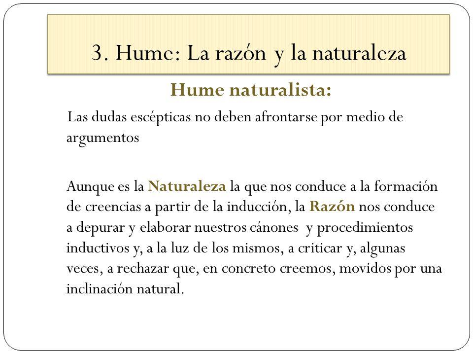 3. Hume: La razón y la naturaleza
