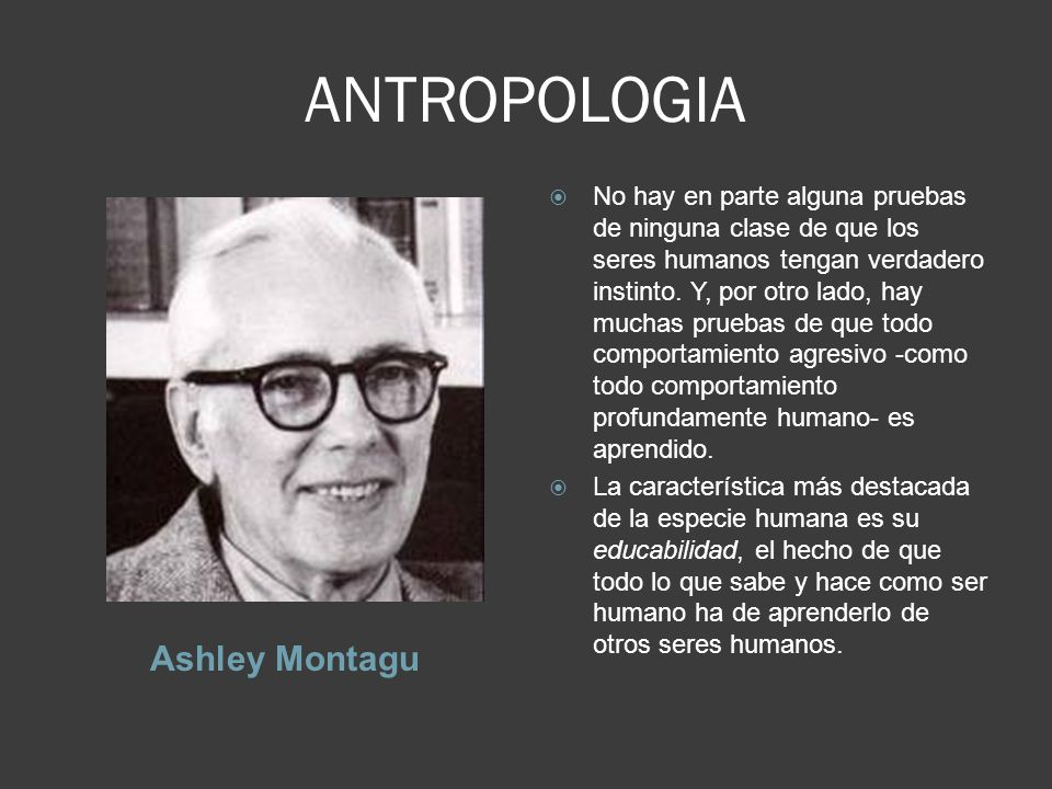 ANTROPOLOGIA Ashley Montagu