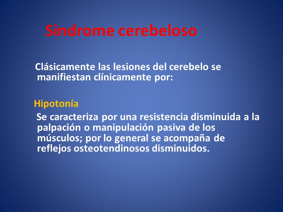Sindrome cerebeloso Hipotonía