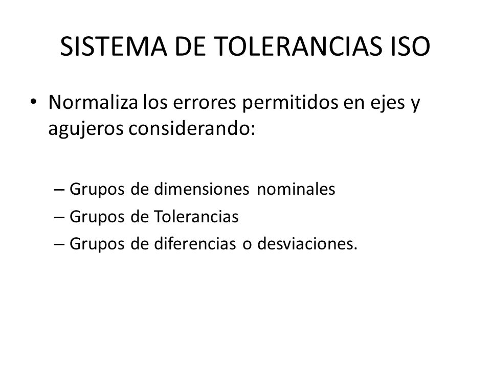 SISTEMA DE TOLERANCIAS ISO
