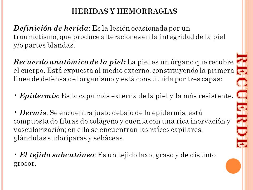 RECUERDE HERIDAS Y HEMORRAGIAS
