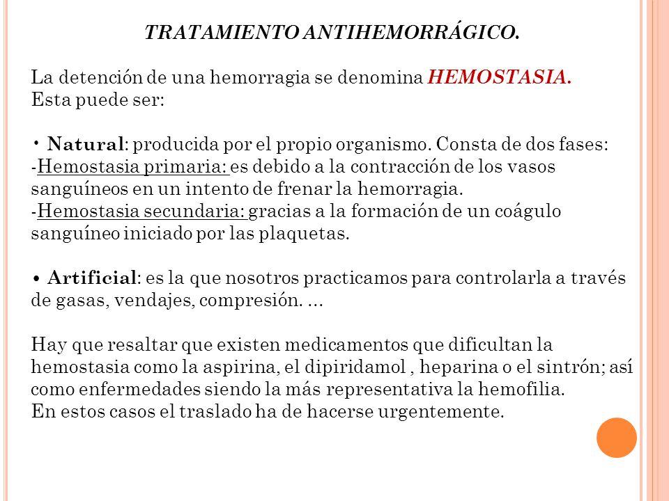 TRATAMIENTO ANTIHEMORRÁGICO.