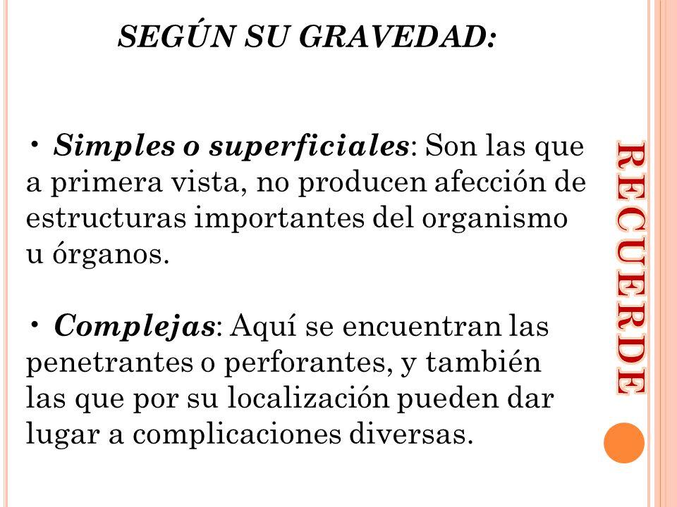 RECUERDE SEGÚN SU GRAVEDAD: