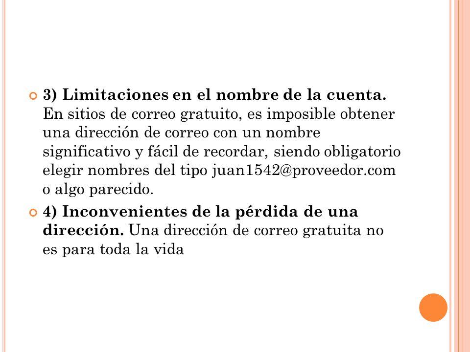3) Limitaciones en el nombre de la cuenta