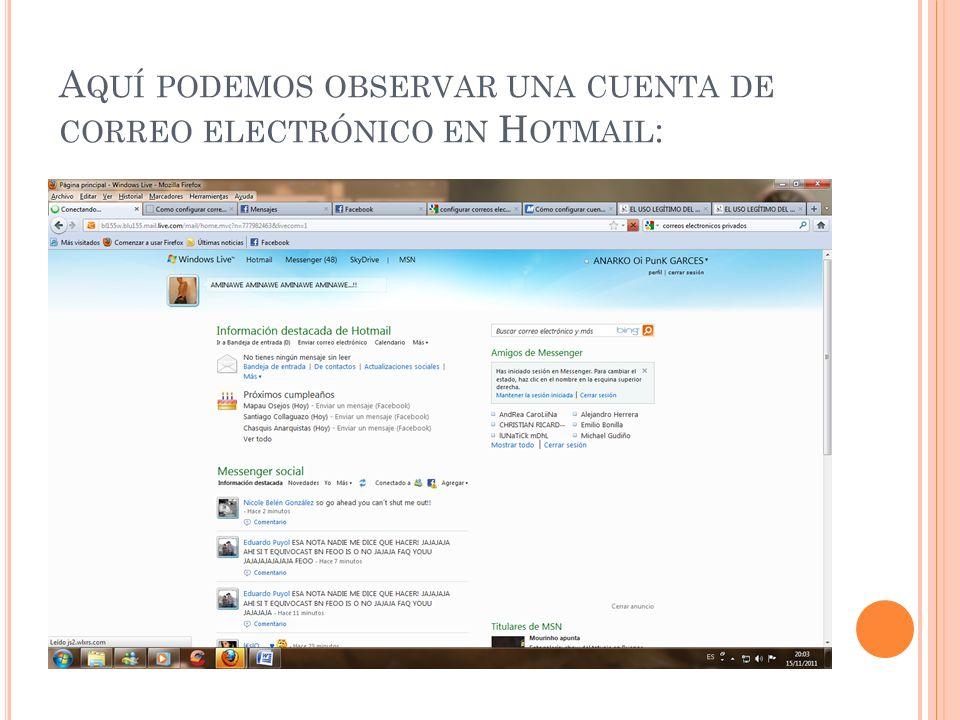 Aquí podemos observar una cuenta de correo electrónico en Hotmail: